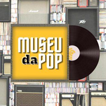 Museu da Pop 4